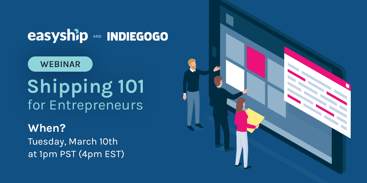 Indiegogo and Easyship Crowdfunding Logistics Webinar
