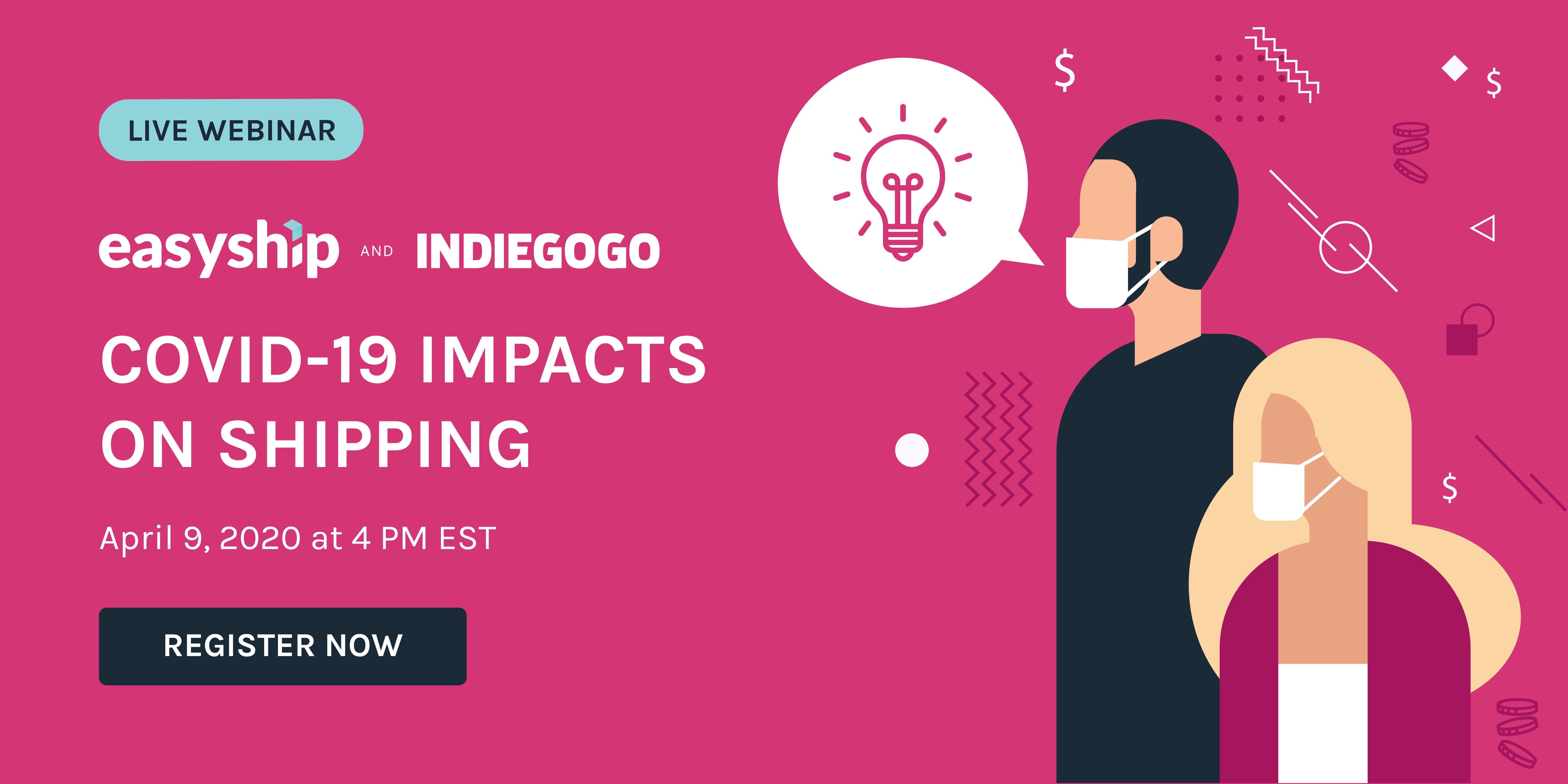 2020_March_Webinar_EasyshipXIndiegogo_ImpactsOnCrowdfunding_v2-EDM