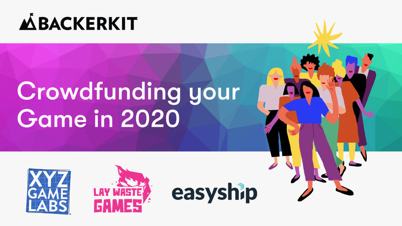 Crowdfunding Your Game in 2020